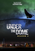 Under the Dome season 3